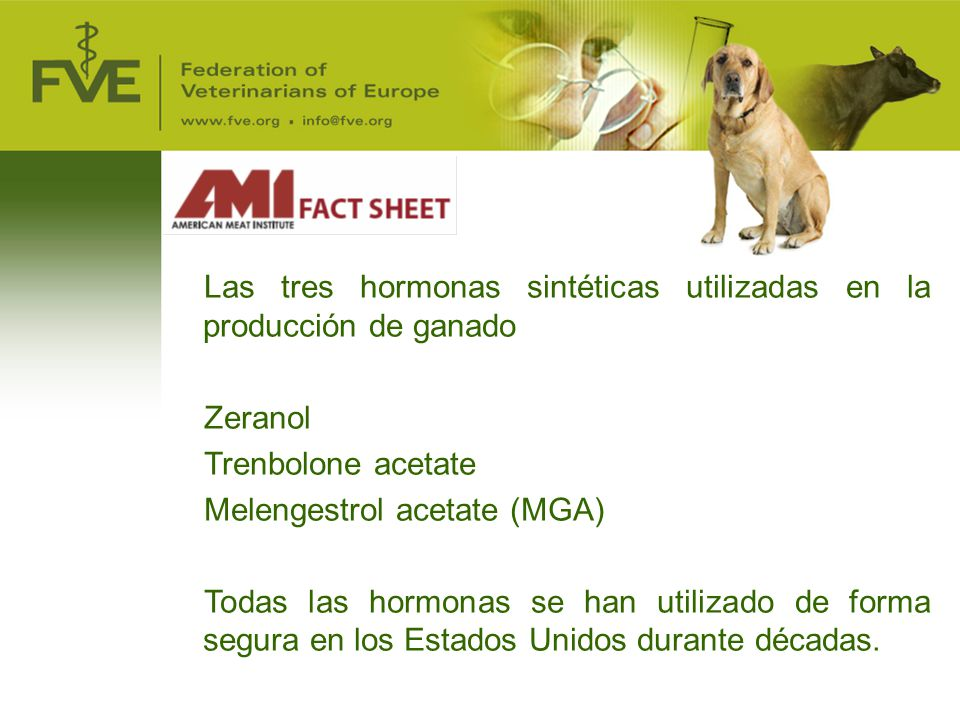 Las tres hormonas sintéticas utilizadas en la producción de ganado