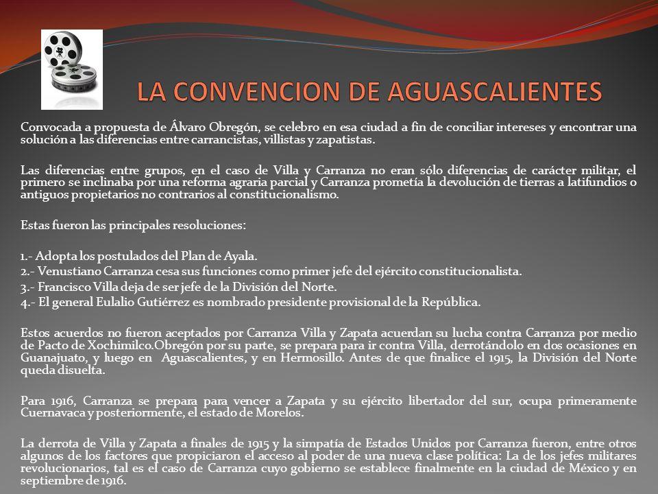 LA CONVENCION DE AGUASCALIENTES