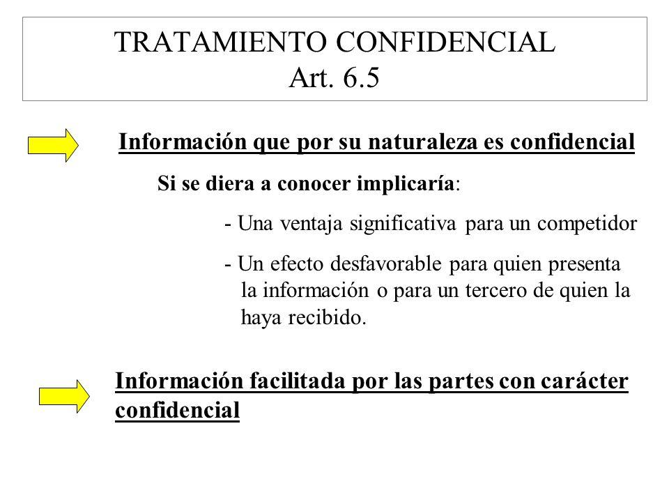 TRATAMIENTO CONFIDENCIAL Art. 6.5