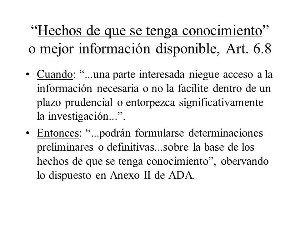 Hechos de que se tenga conocimiento o mejor información disponible, Art. 6.8