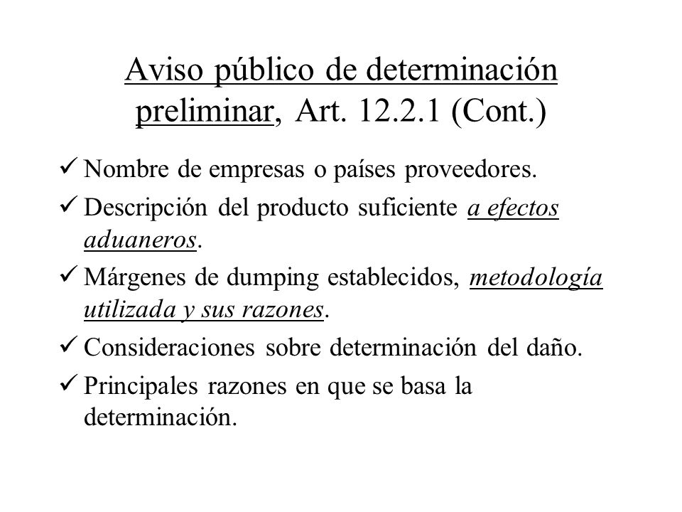 Aviso público de determinación preliminar, Art. 12.2.1 (Cont.)