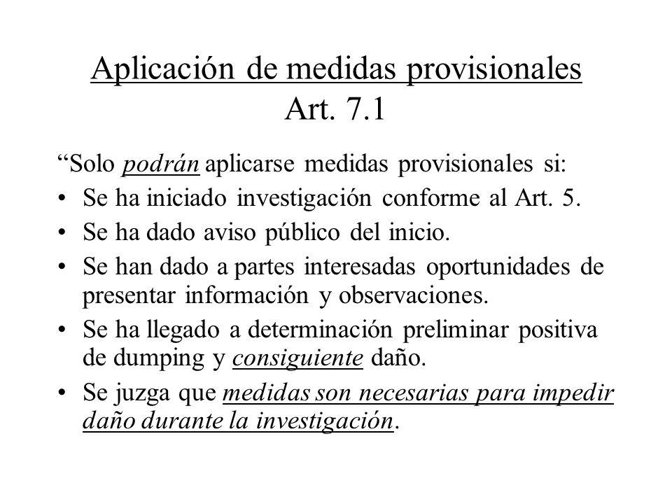 Aplicación de medidas provisionales Art. 7.1