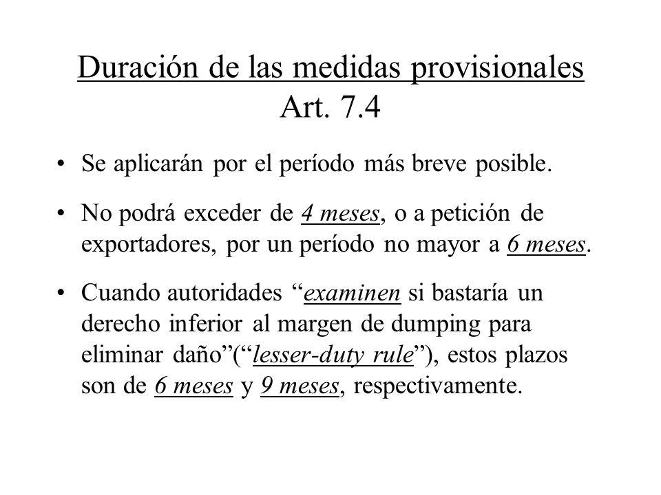 Duración de las medidas provisionales Art. 7.4