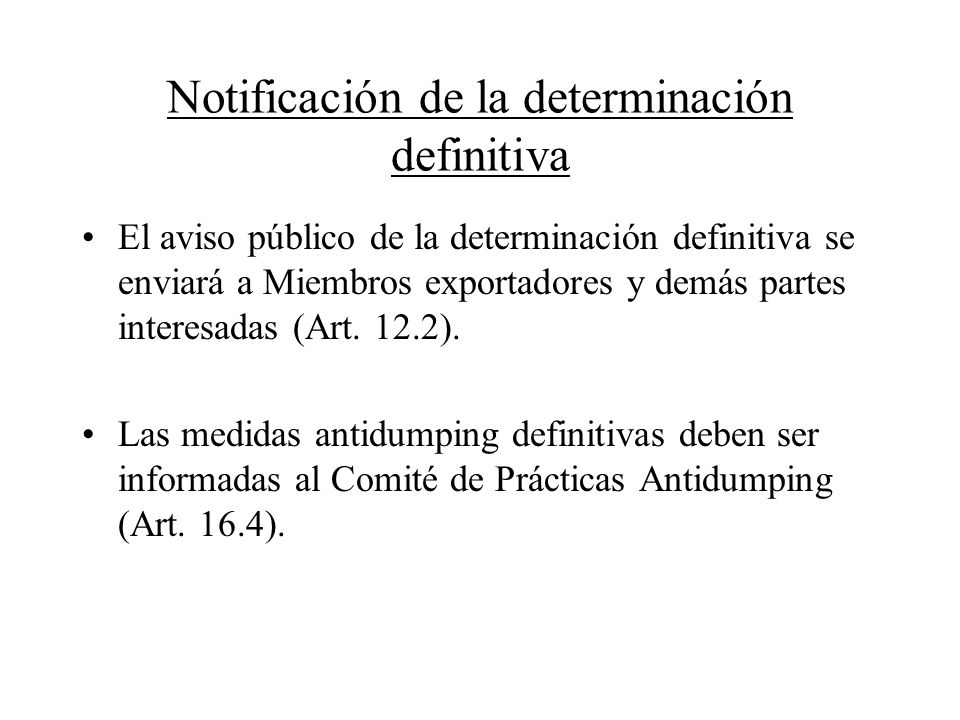 Notificación de la determinación definitiva