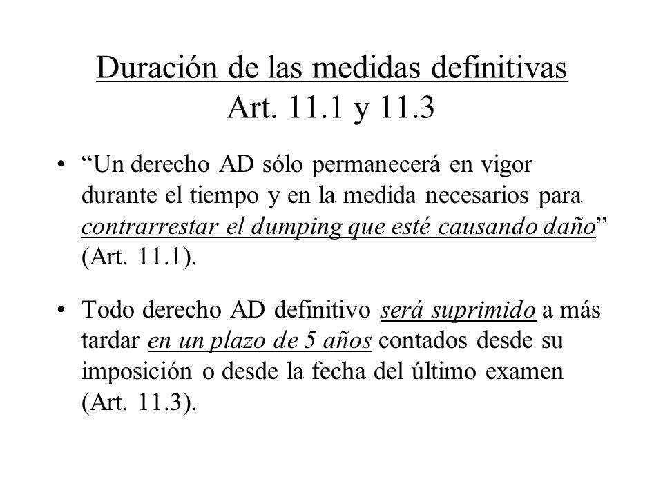 Duración de las medidas definitivas Art. 11.1 y 11.3