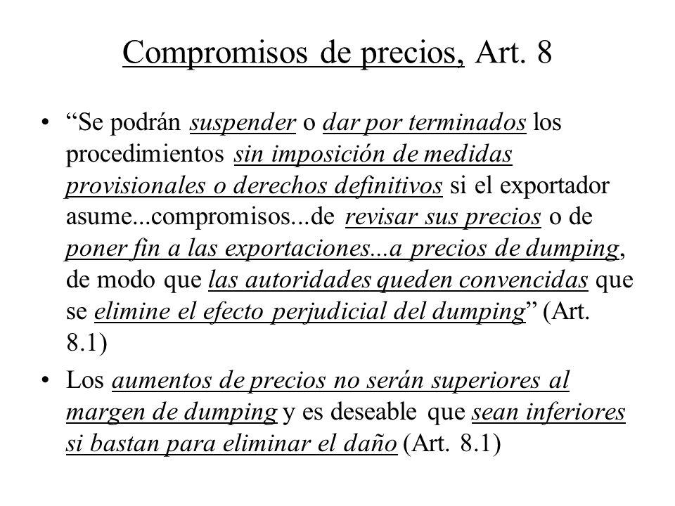 Compromisos de precios, Art. 8