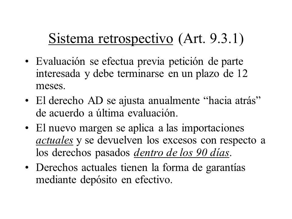 Sistema retrospectivo (Art. 9.3.1)