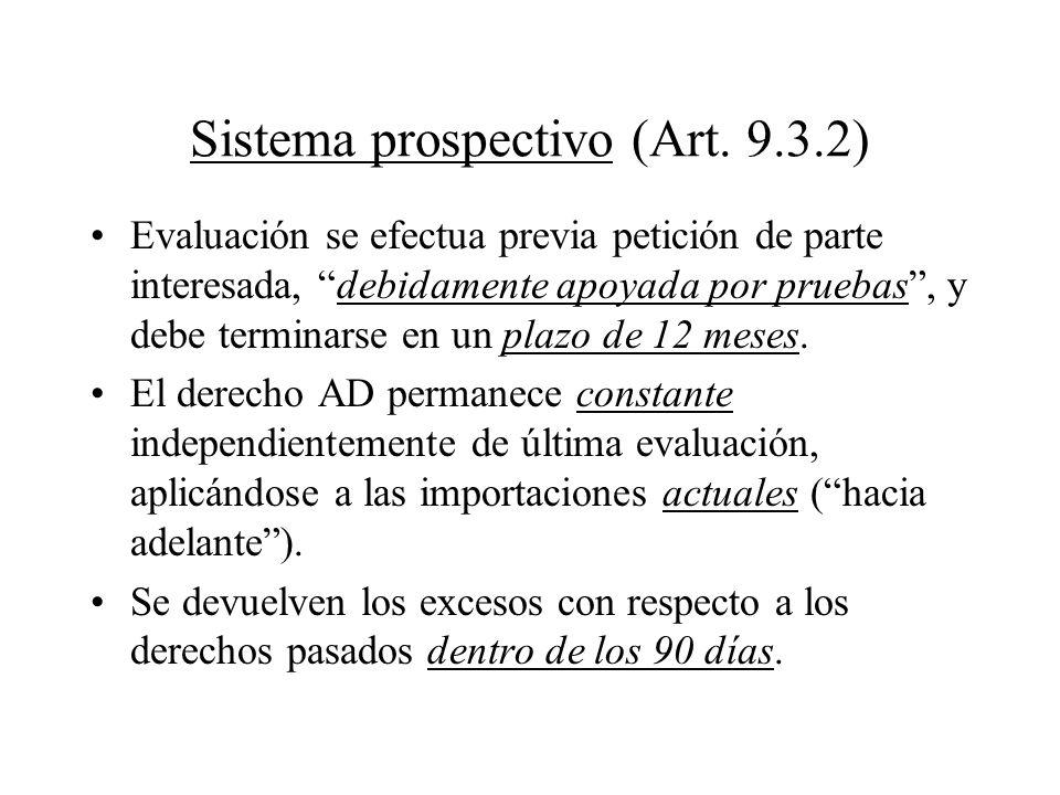Sistema prospectivo (Art. 9.3.2)