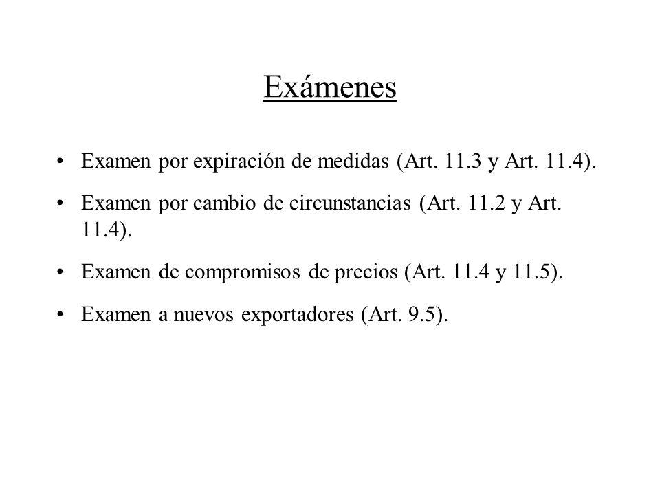 Exámenes Examen por expiración de medidas (Art. 11.3 y Art. 11.4).