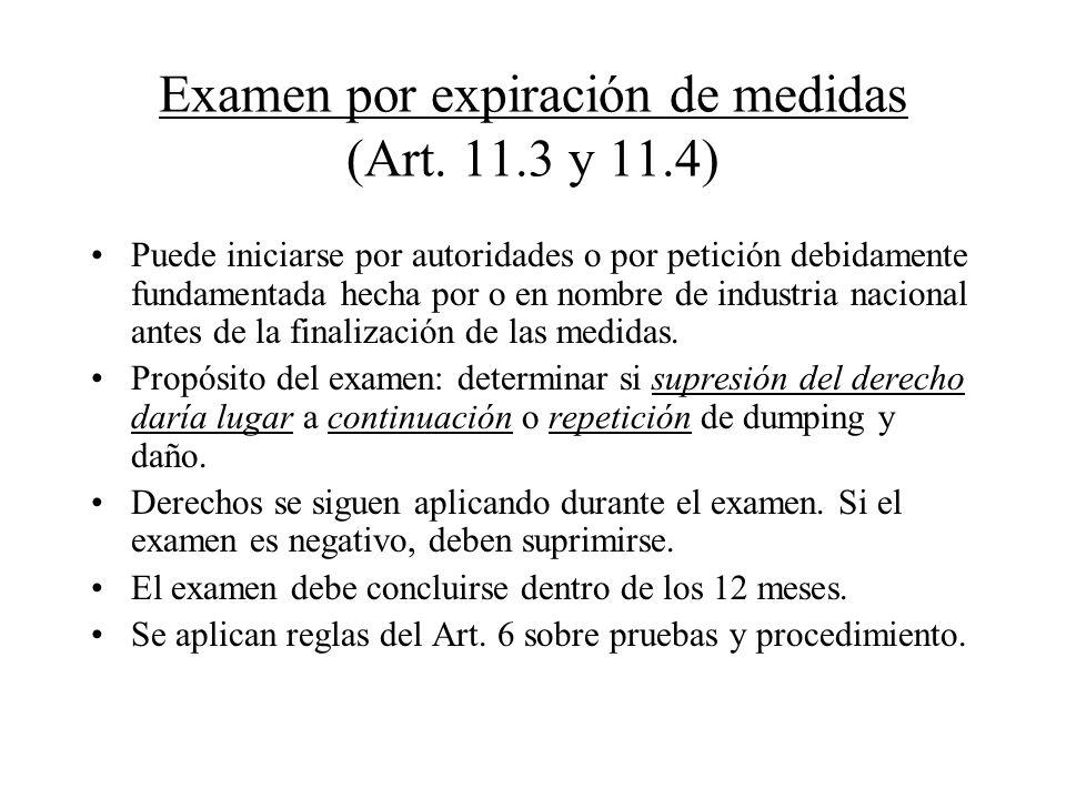 Examen por expiración de medidas (Art. 11.3 y 11.4)