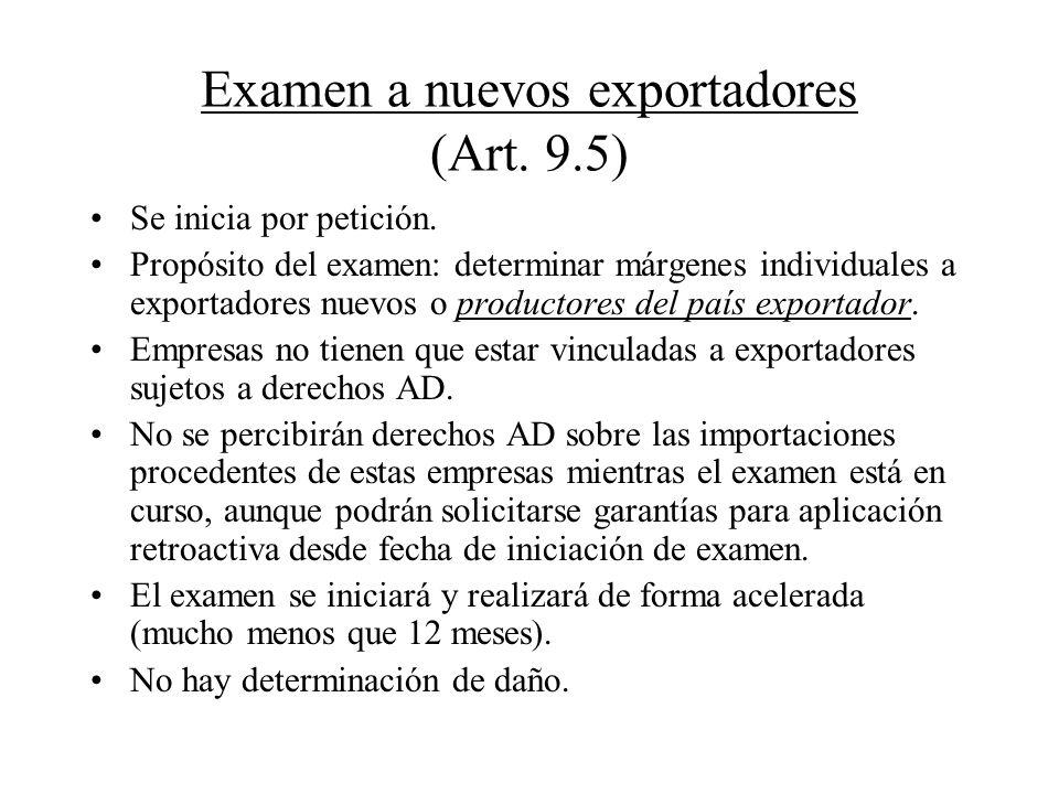 Examen a nuevos exportadores (Art. 9.5)