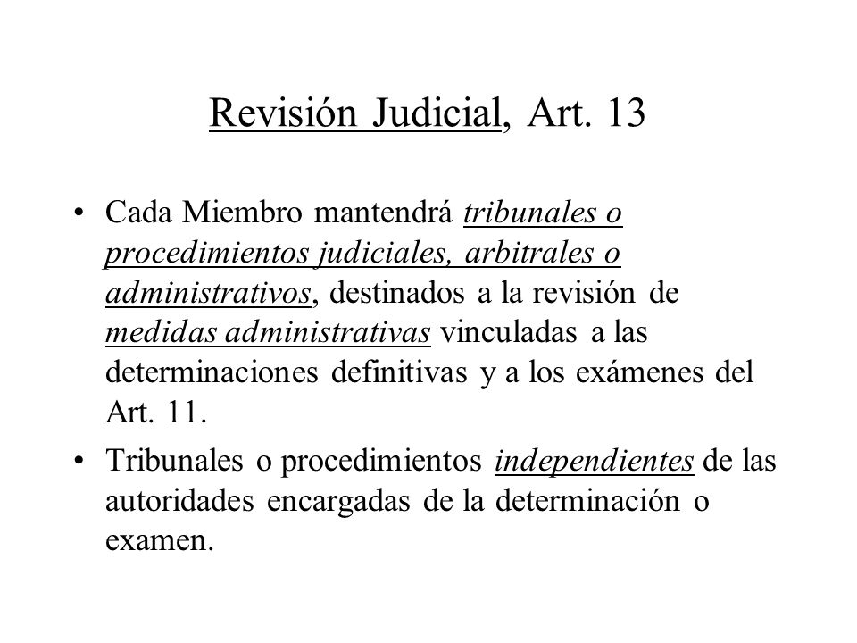 Revisión Judicial, Art. 13