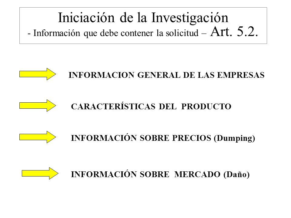 Iniciación de la Investigación - Información que debe contener la solicitud – Art. 5.2.