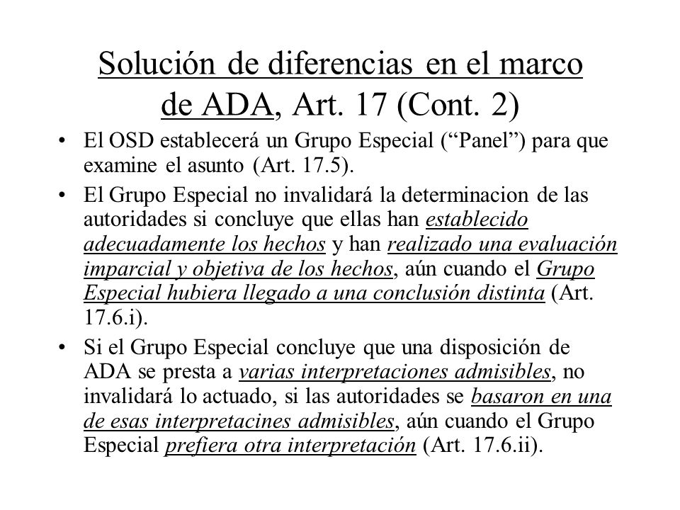 Solución de diferencias en el marco de ADA, Art. 17 (Cont. 2)