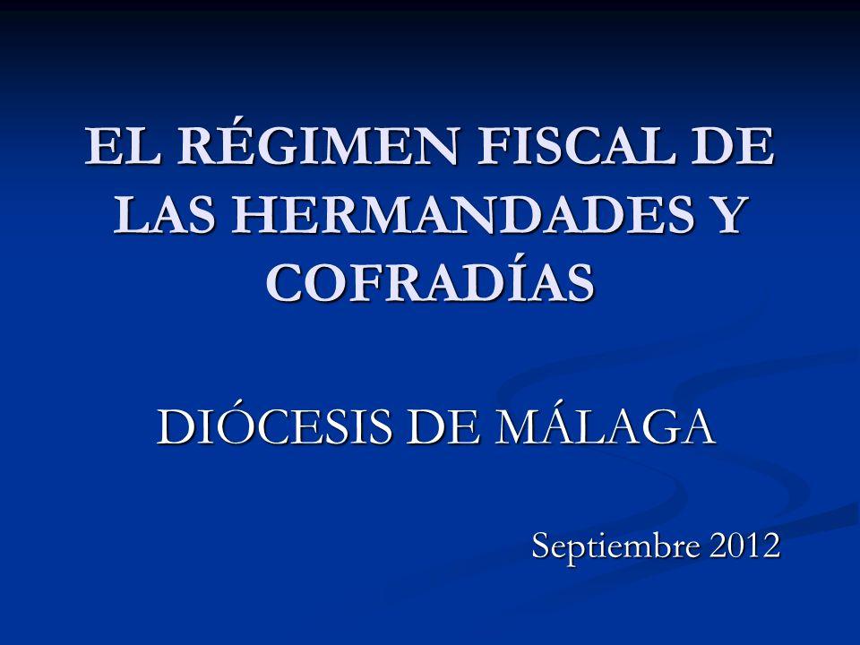 EL RÉGIMEN FISCAL DE LAS HERMANDADES Y COFRADÍAS