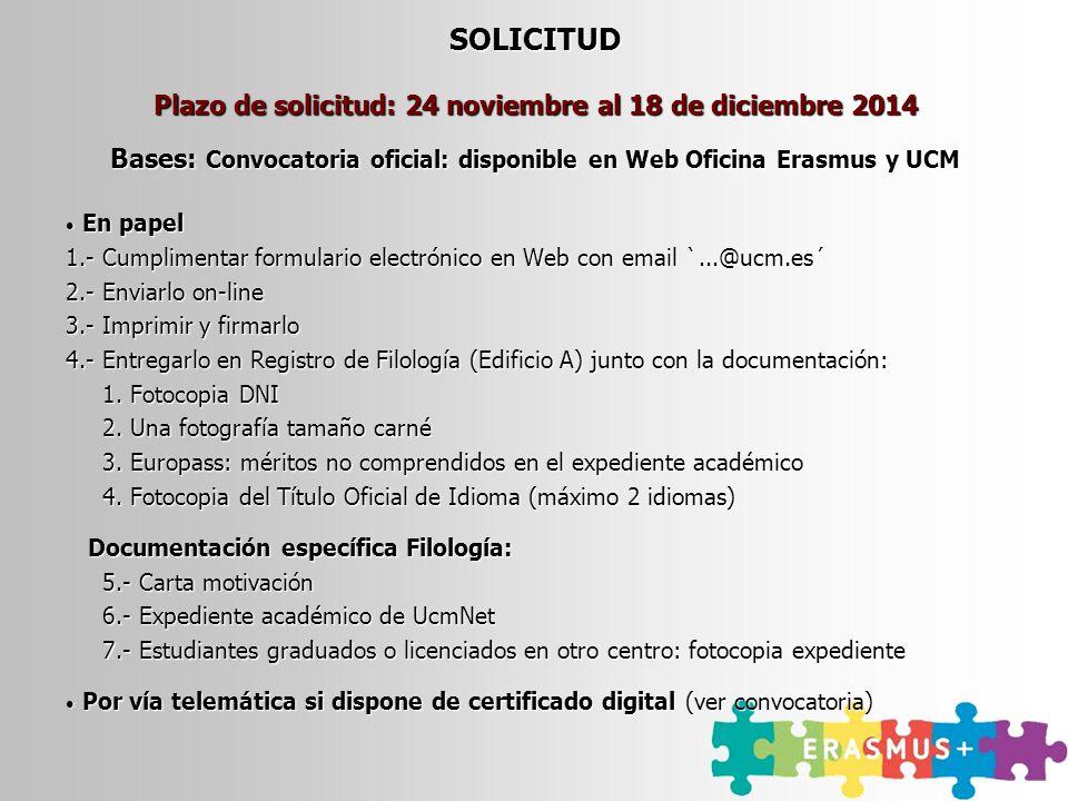 SOLICITUD Plazo de solicitud: 24 noviembre al 18 de diciembre 2014