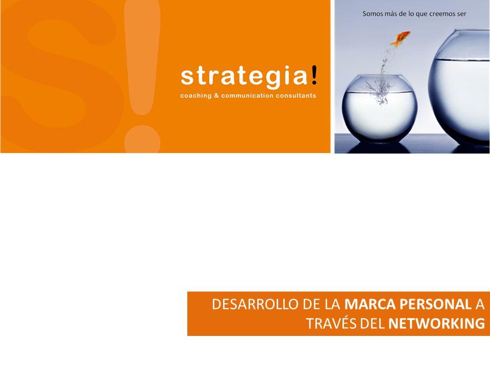 DESARROLLO DE LA MARCA PERSONAL A TRAVÉS DEL NETWORKING