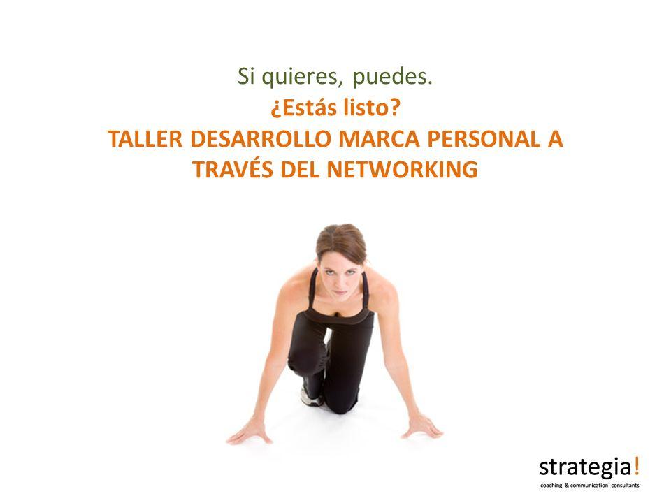TALLER DESARROLLO MARCA PERSONAL A TRAVÉS DEL NETWORKING