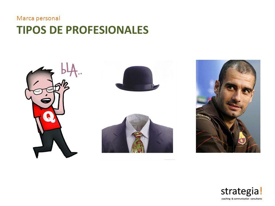 Marca personal TIPOS DE PROFESIONALES