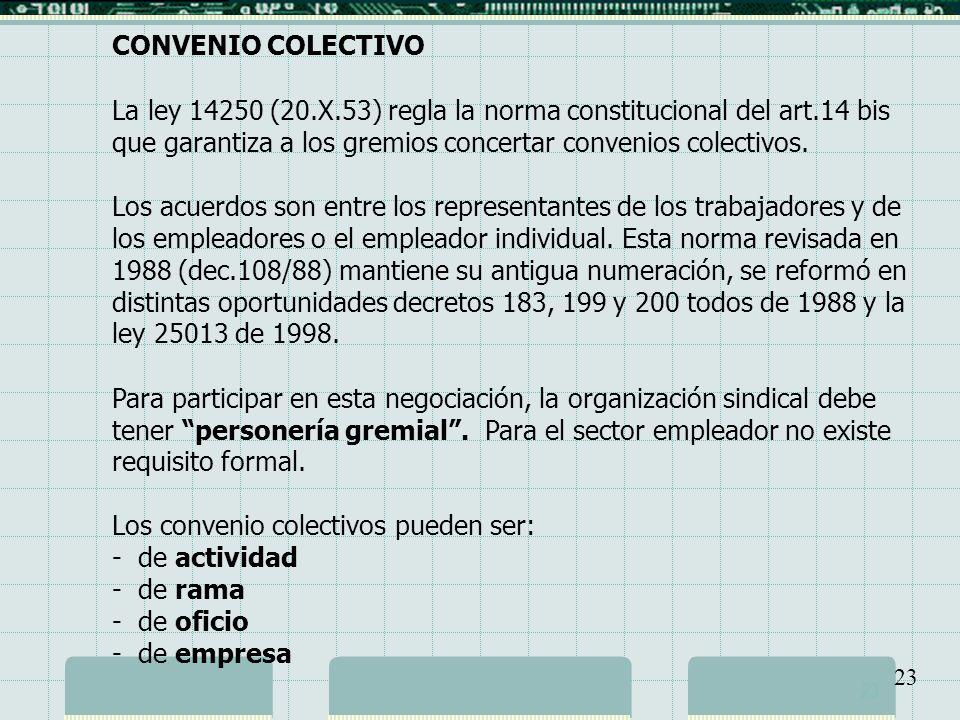 Los convenio colectivos pueden ser: - de actividad - de rama