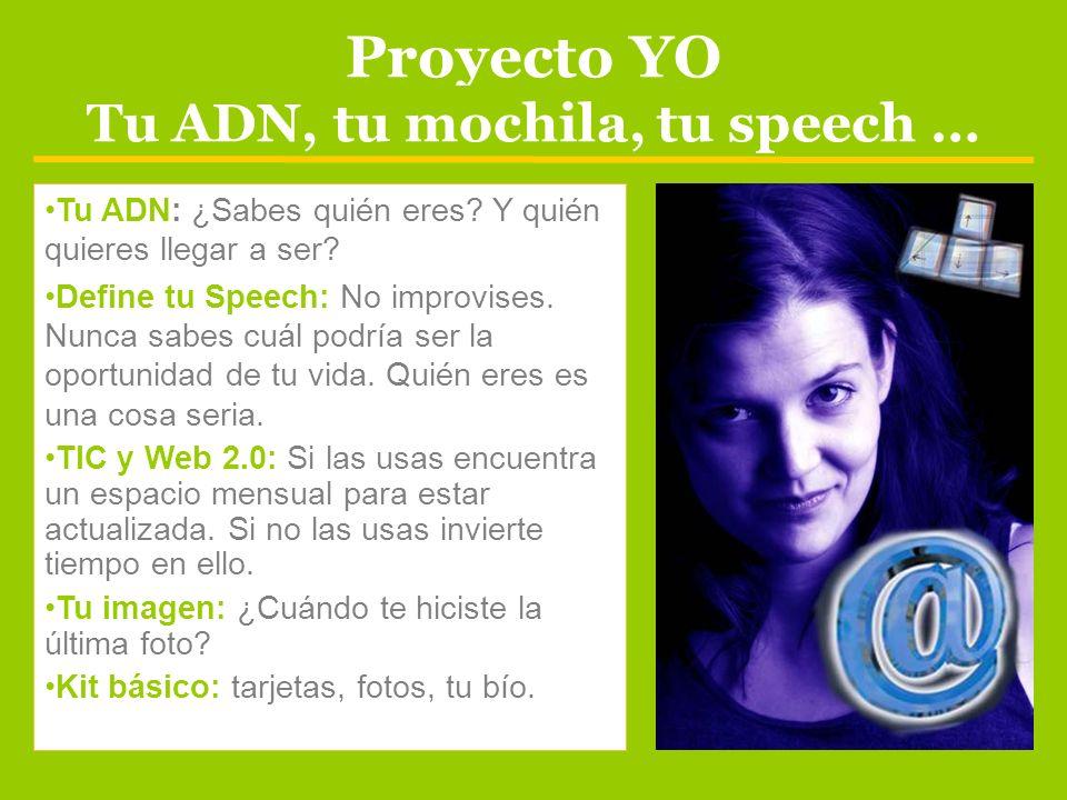 Proyecto YO Tu ADN, tu mochila, tu speech …