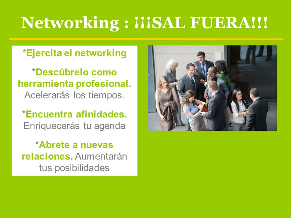 Networking : ¡¡¡SAL FUERA!!!