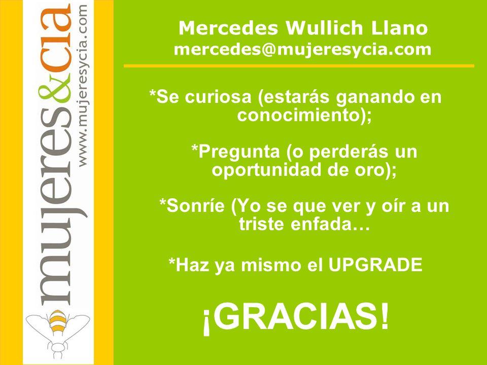 Mercedes Wullich Llano mercedes@mujeresycia.com
