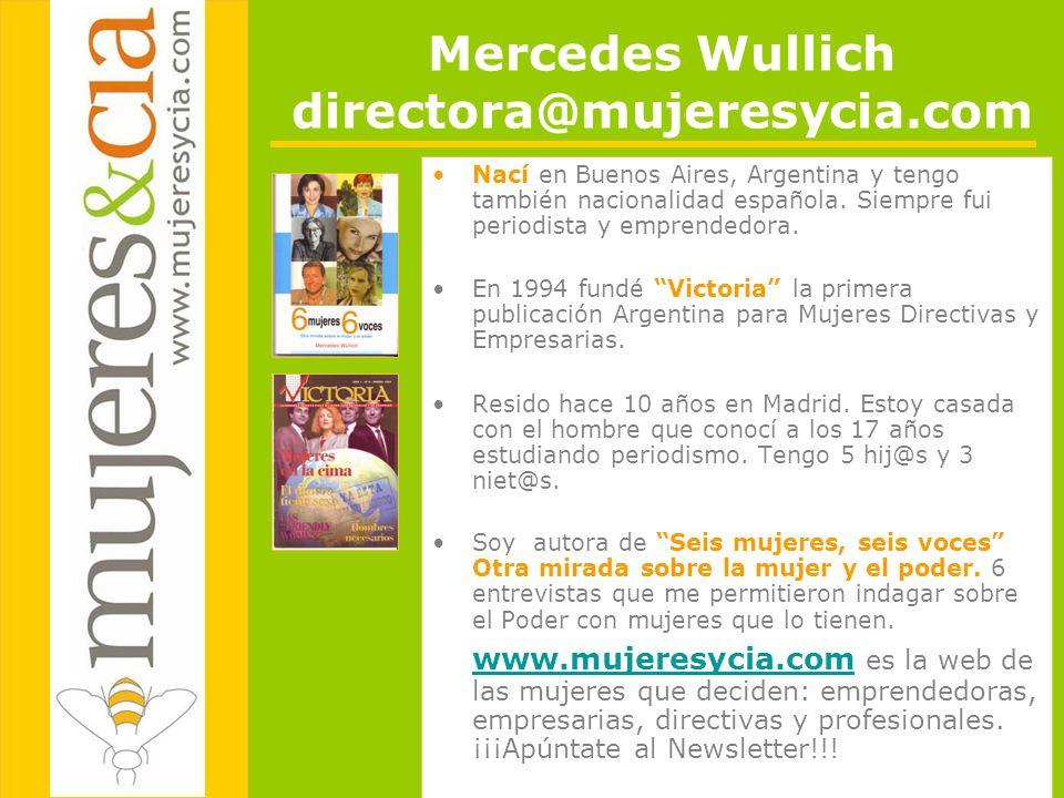Mercedes Wullich directora@mujeresycia.com