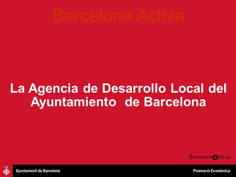 La Agencia de Desarrollo Local del Ayuntamiento de Barcelona