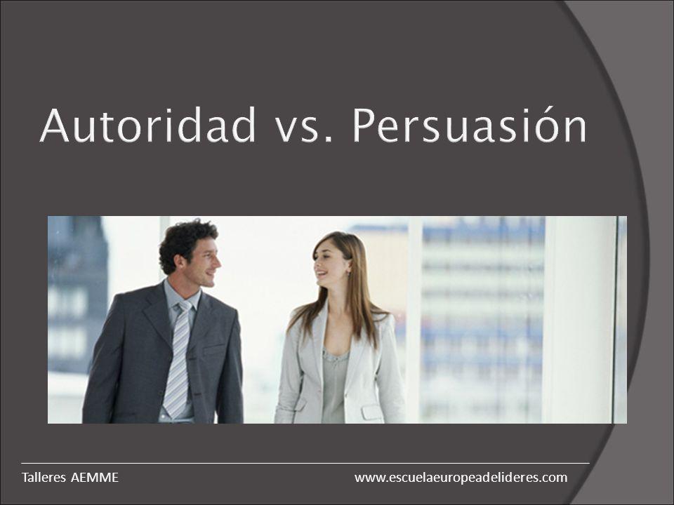 Autoridad vs. Persuasión