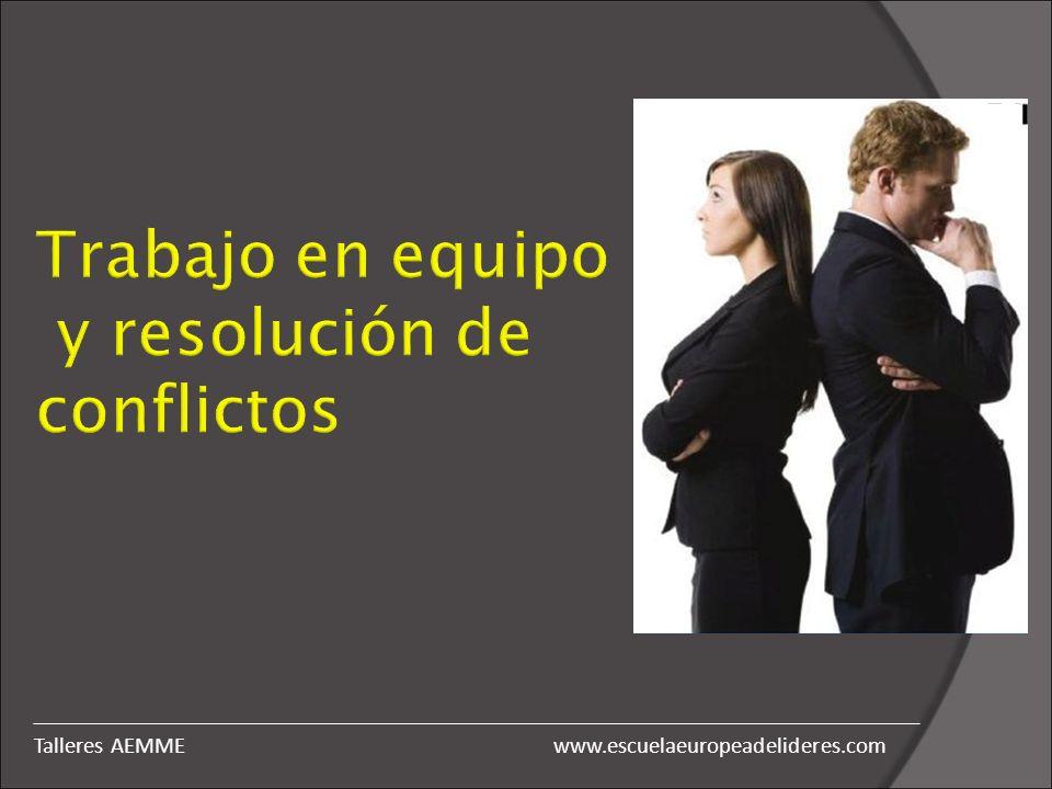 Trabajo en equipo y resolución de conflictos