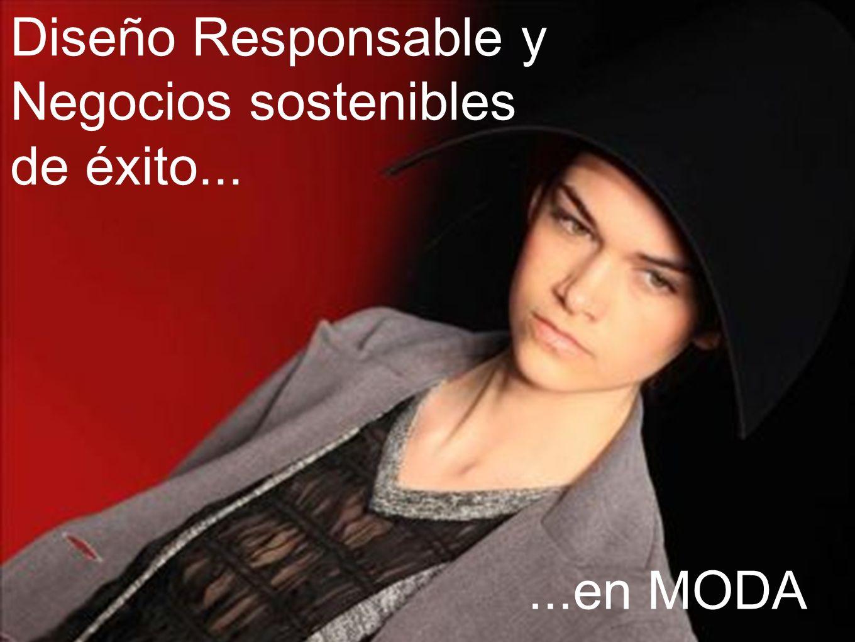 Diseño Responsable y Negocios sostenibles de éxito...