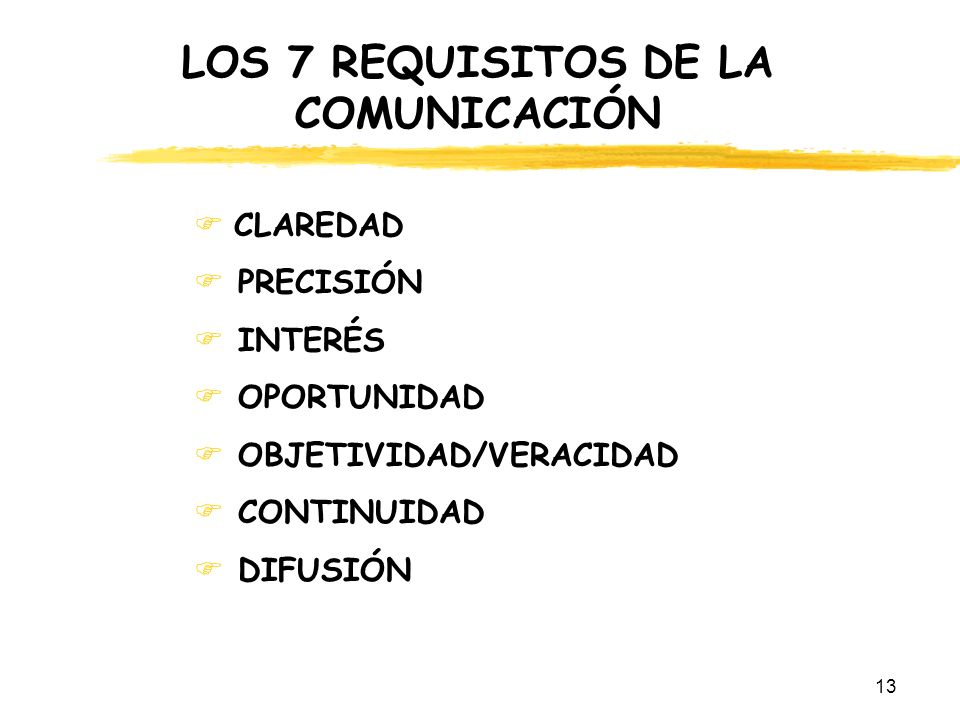 LOS 7 REQUISITOS DE LA COMUNICACIÓN