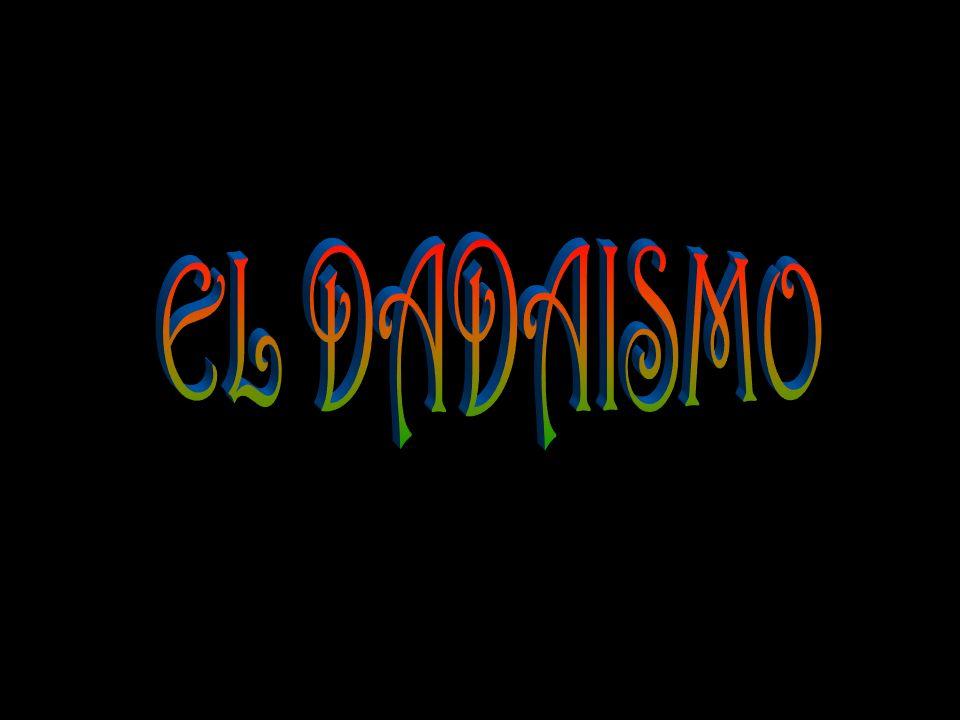 EL DADAISMO