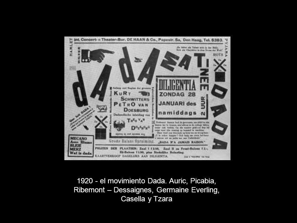 1920 - el movimiento Dada. Auric, Picabia, Ribemont – Dessaignes, Germaine Everling, Casella y Tzara