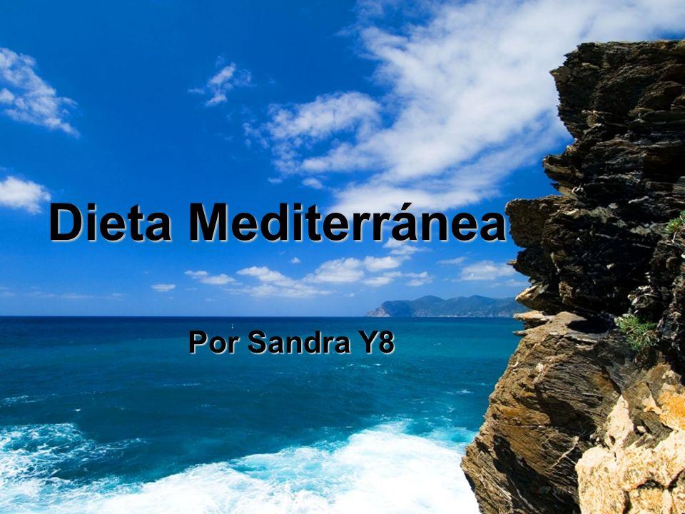 Dieta Mediterránea Por Sandra Y8