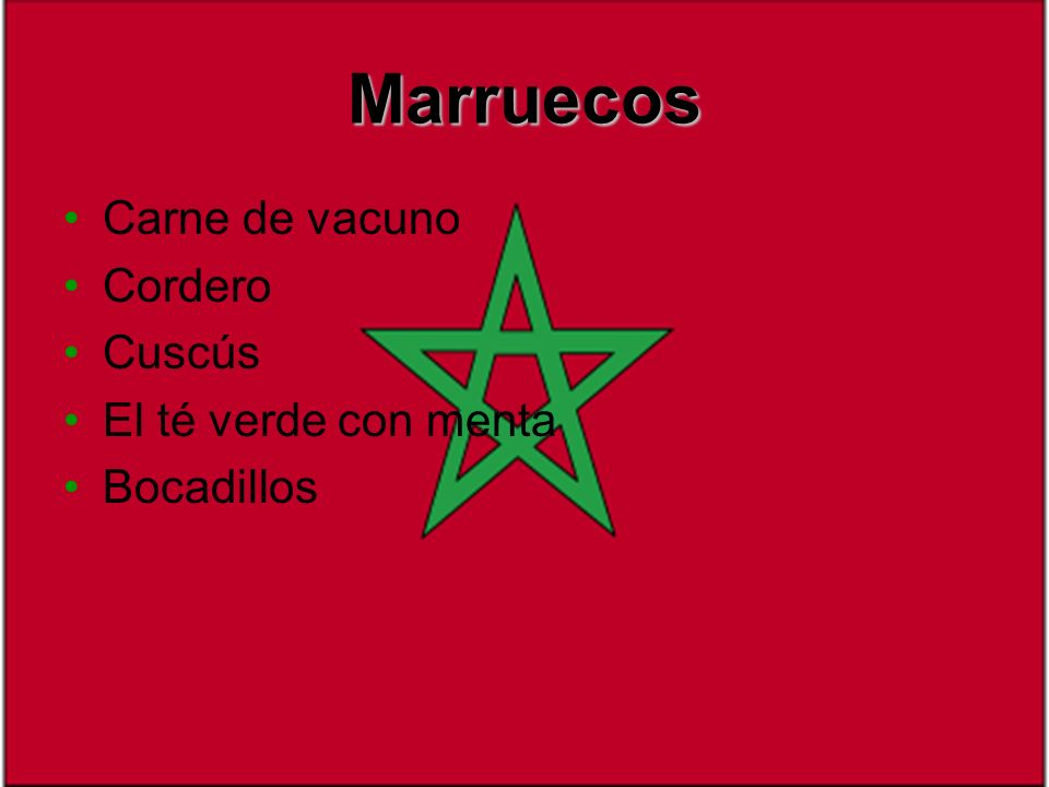 Marruecos Carne de vacuno Cordero Cuscús El té verde con menta