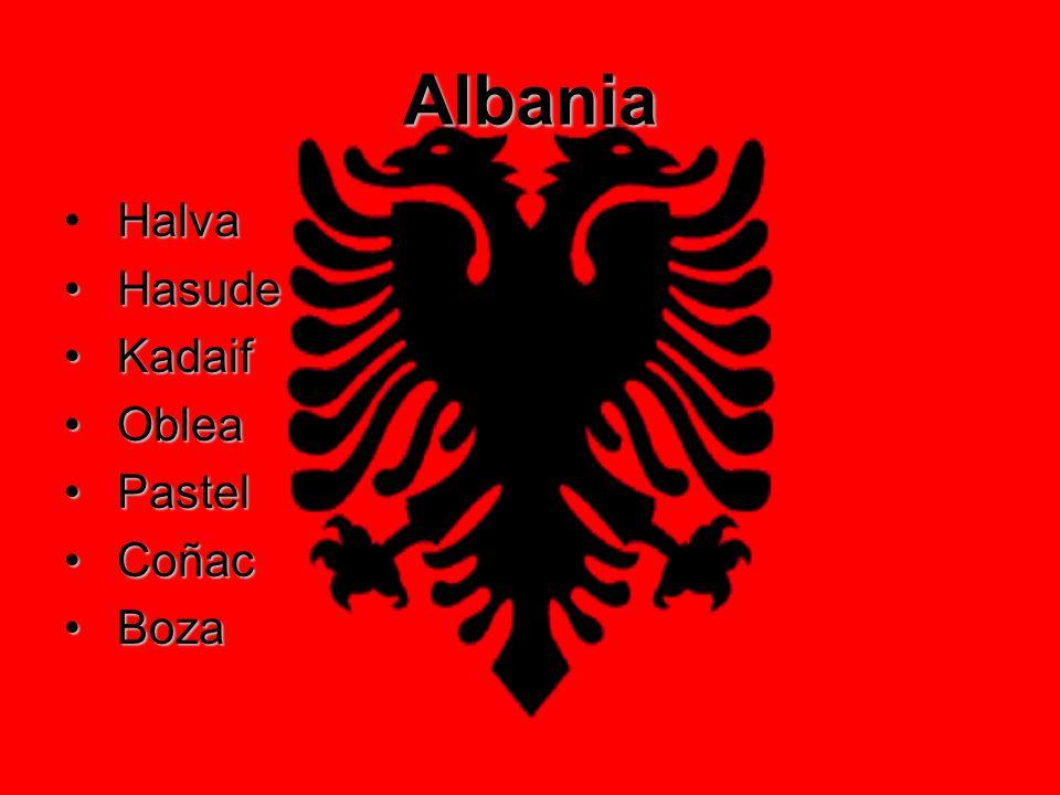 Albania Halva Hasude Kadaif Oblea Pastel Coñac Boza