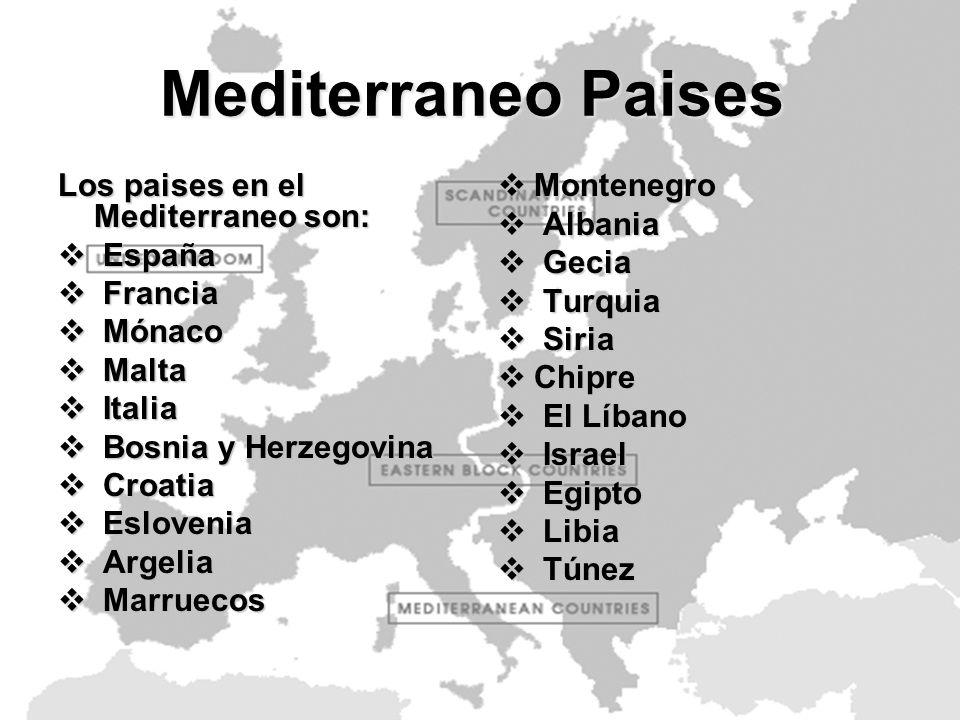 Mediterraneo Paises Los paises en el Mediterraneo son: España Francia