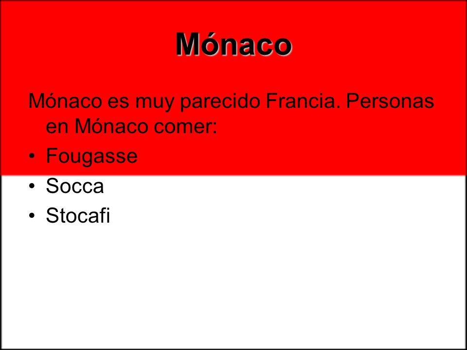 Mónaco Mónaco es muy parecido Francia. Personas en Mónaco comer: