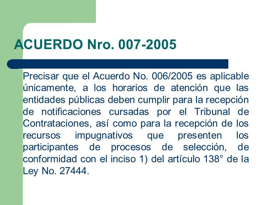ACUERDO Nro. 007-2005