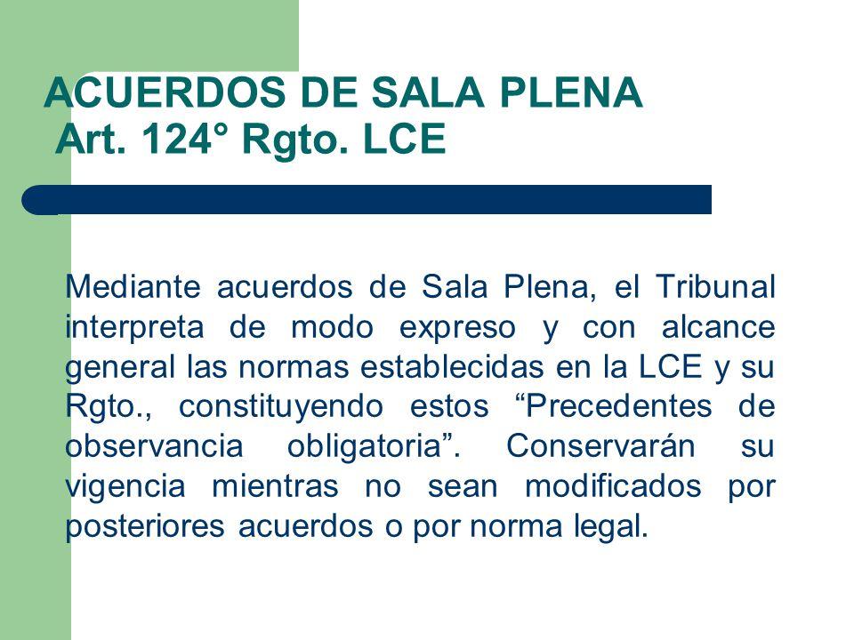 ACUERDOS DE SALA PLENA Art. 124° Rgto. LCE