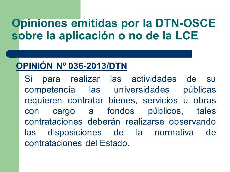 Opiniones emitidas por la DTN-OSCE sobre la aplicación o no de la LCE