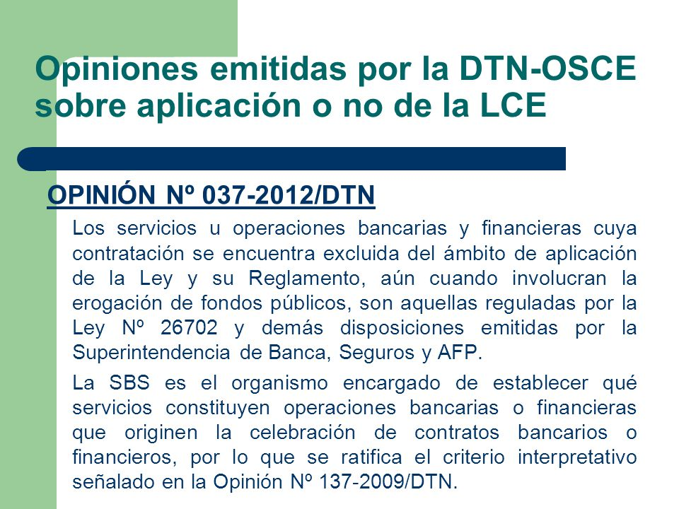 Opiniones emitidas por la DTN-OSCE sobre aplicación o no de la LCE
