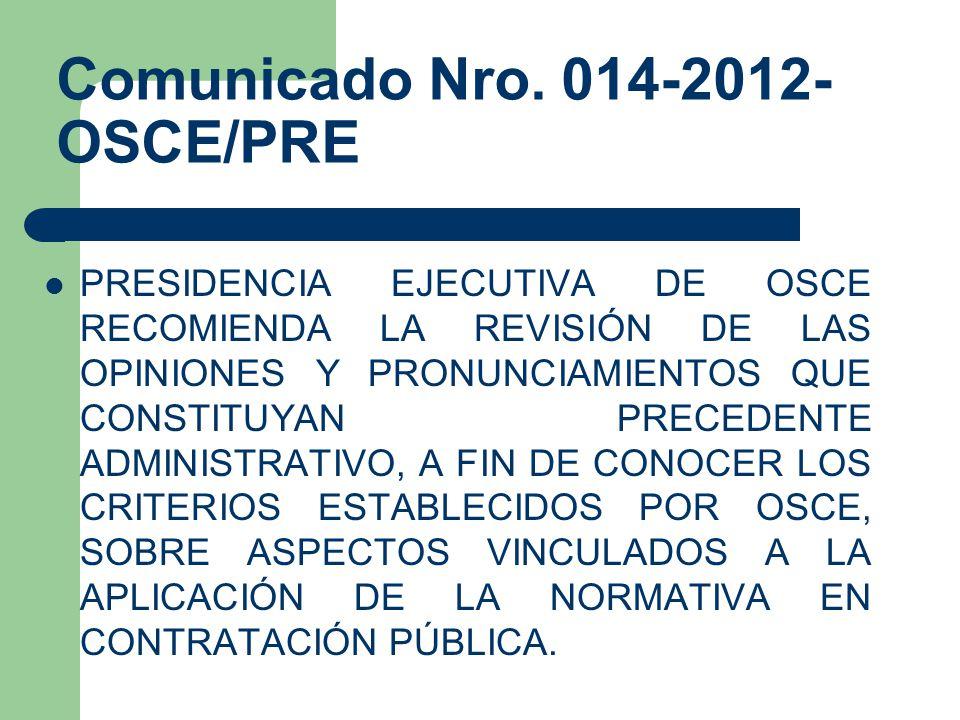 Comunicado Nro. 014-2012-OSCE/PRE