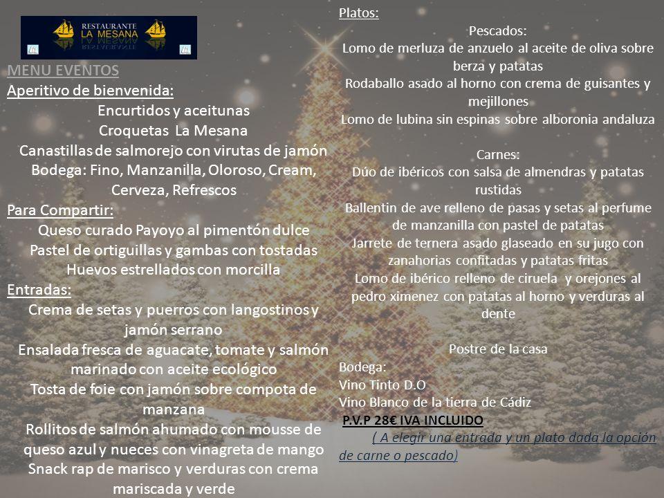 Aperitivo de bienvenida: Encurtidos y aceitunas Croquetas La Mesana