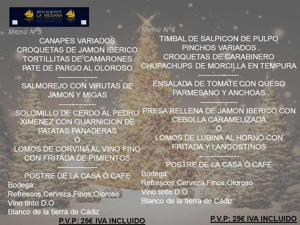 TIMBAL DE SALPICON DE PULPO PINCHOS VARIADOS CROQUETAS DE CARABINERO