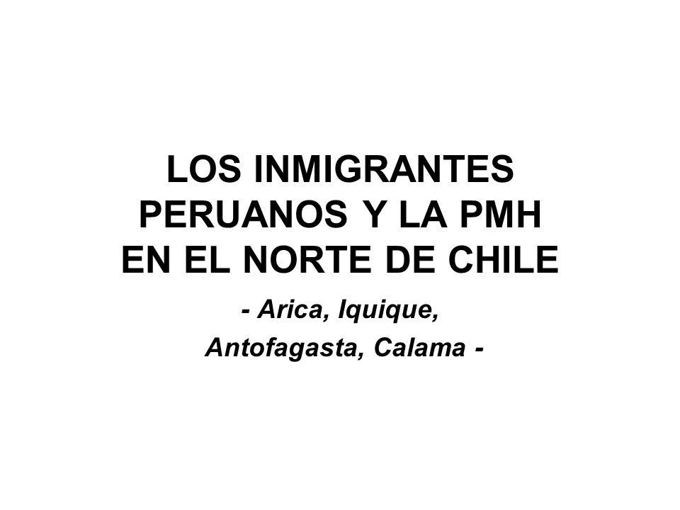 LOS INMIGRANTES PERUANOS Y LA PMH EN EL NORTE DE CHILE