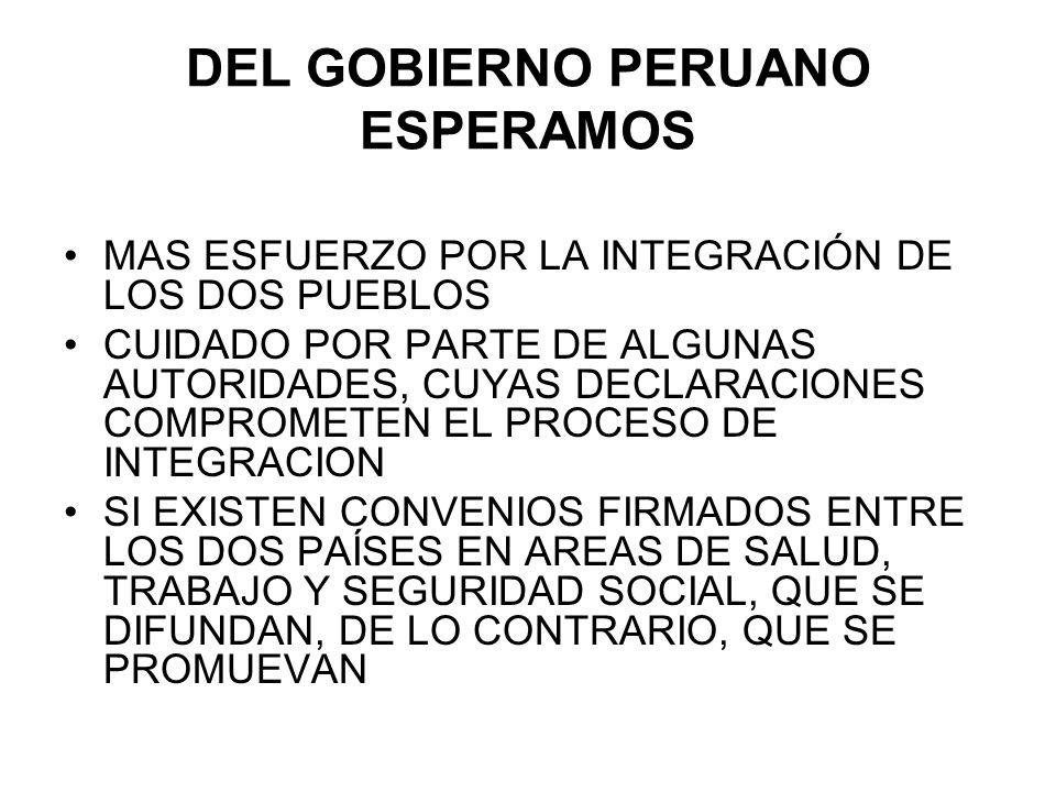 DEL GOBIERNO PERUANO ESPERAMOS