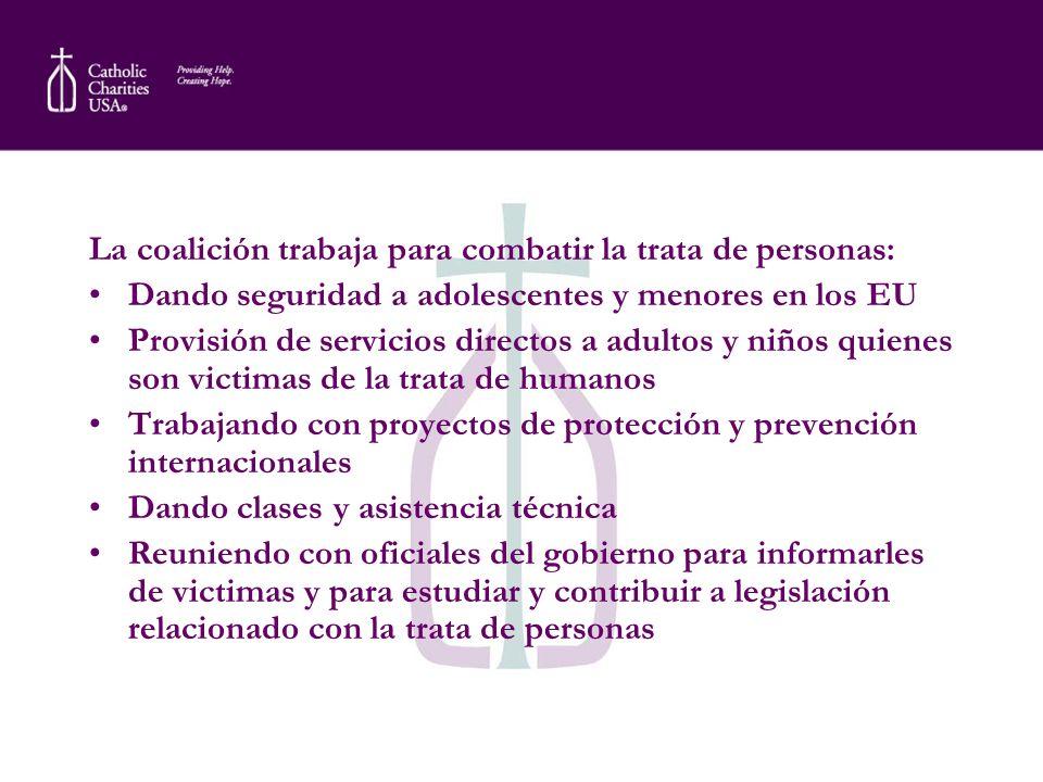 La coalición trabaja para combatir la trata de personas: